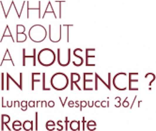 WHAT ABOUT A HOUSE IN FLORENCE